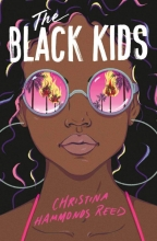 Christina Hammonds Reed , The Black Kids