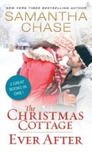 Chase, Samantha The Christmas Cottage Ever After