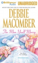 Macomber, Debbie The Man You`ll Marry