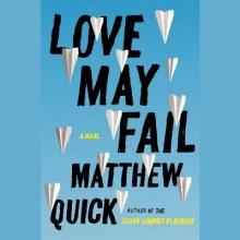 Quick, Matthew Love May Fail