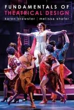 Brewster, Karen Fundamentals of Theatrical Design