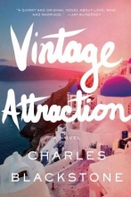 Blackstone, Charles Vintage Attraction - A Novel