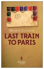 Zackheim, Michele Last Train to Paris