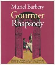 Barbery, Muriel Gourmet Rhapsody