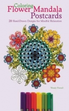 Piersall, Wendy Coloring Flower Mandala Postcards Adult Coloring Book