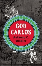 Winkler, Anthony C. God Carlos