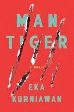 Kurniawan, Eka Man Tiger