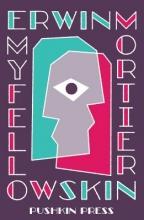 Erwin (Author) Mortier,   Ina (Translator) Rilke My Fellow Skin