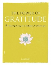 Lois Blyth The Power of Gratitude