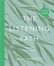 Julia Cameron , The Listening Path