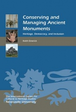 Emerick, Keith Conserving and Managing Ancient Monuments