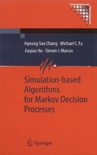 Chang, Hyeong Soo Simulation-Based Algorithms for Markov Decision Processes