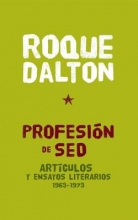 Dalton, Roque Profesion de Sed