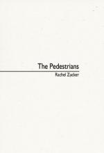 Zucker, Rachel The Pedestrians