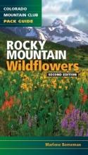 Borneman, Marlene M. Rocky Mountain Wildflowers
