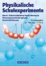 Wilke, Hans-Joachim Physikalische Schulexperimente 3. Experimente für die Sekundarstufe 2