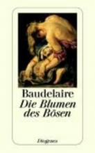 Baudelaire, Charles Die Blumen des Bösen