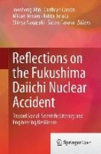 Reflections on the Fukushima Daiichi Nuclear Accident