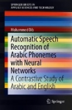 Mohammed Dib Automatic Speech Recognition of Arabic Phonemes with Neural Networks