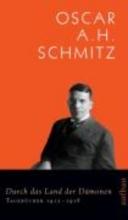 Schmitz, Oscar A. H. Durch das Land der Dämonen