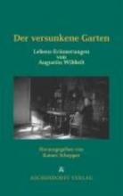 Wibbelt, Augustin Der versunkene Garten