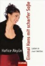 Akyün, Hatice Einmal Hans mit scharfer Soe