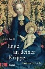 Wolff, Uwe Engel an deiner Krippe