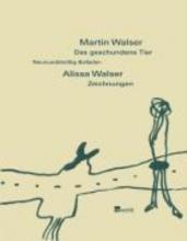 Walser, Martin Das geschundene Tier