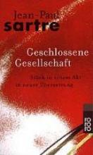 Sartre, Jean-Paul Geschlossene Gesellschaft