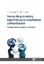 Temas de gramática española para estudiantes universitarios