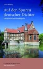 Müller, Ernst Auf den Spuren deutscher Dichter