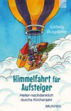 Burgdörfer, Ludwig Himmelfahrt fr Aufsteiger