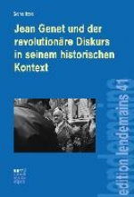 Izzo, Sara Jean Genet und der revolutionäre Diskurs in seinem historischen Kontext