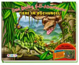 Beck, Paul Das große 3-D-Abenteuer: Tiere im Dschungel
