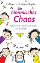 Grabner-Hayden, Katharina Ein himmlisches Chaos