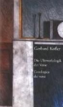 Kofler, Gerhard Die Uhrwerkslogik der Verse