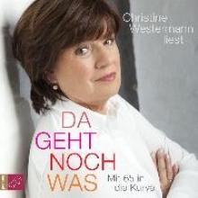 Westermann, Christine Da geht noch was (Hrbestseller)