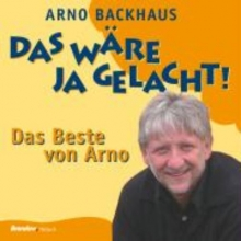 Backhaus, Arno Das wäre ja gelacht!