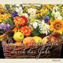 Arnim, Daisy von Mit der Apfelgräfin durch das Jahr