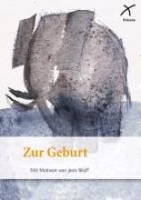 Wolf, Jens Zur Geburt
