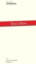 Blum, Klara Liebesgedichte