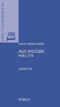 Weßlowski, Hans Aus weißen Hallen