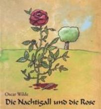 Wilde, Oscar Die Nachtigall und die Rose