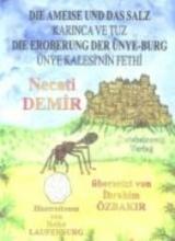 Demir, Necati Die Ameise und das Salz & Die Eroberung der Ünye-Burg