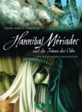 Istin, Jean-Luc Hannibal Mériadec und die Tränen des Odin 02. Das Manuskript von Karlsen