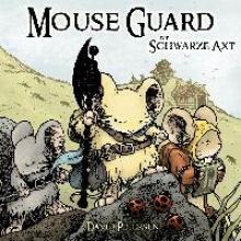 Petersen, David Mouse Guard 03: Die Schwarze Axt