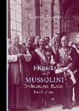 Zapperi, Roberto Freud und Mussolini
