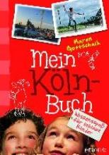 Gottschalk, Maren Mein Köln-Buch