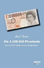 Twain, Mark Die 1.000.000 Pfundnote