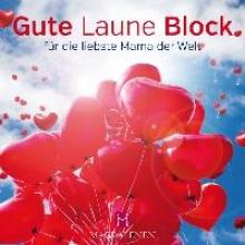 Gute Laune Block - fr die liebste Mama der Welt